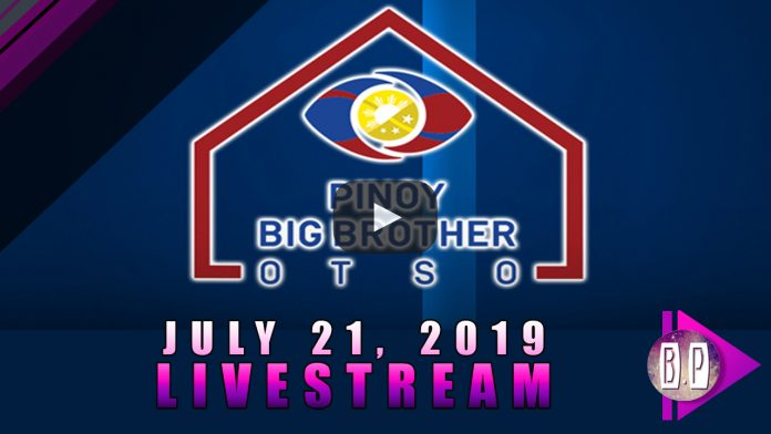Pinoy Big Brother Livestream - July 21, 2019
